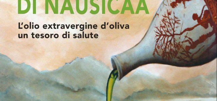 L'ampolla di Nausica – l'olio extravergine di oliva un tesoro di salute