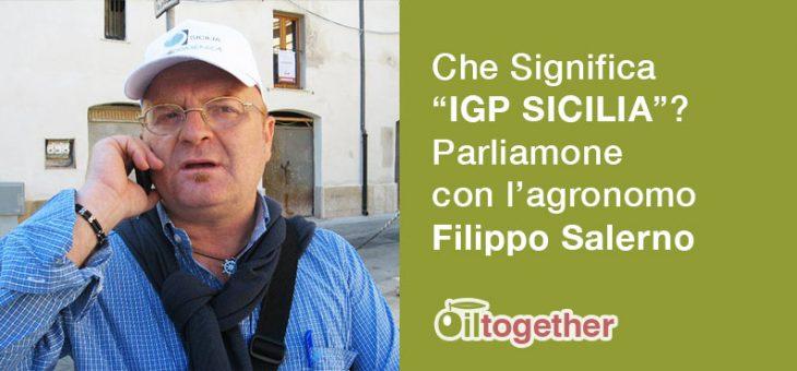 Ma che significa IGP Olio Sicilia?